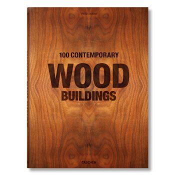 100 Contemporary Wood Buildings XL